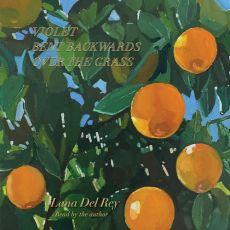Lana-Del-Rey-Violet-Bent-Backwards-Over-The-Grass-Album-Zip-Download